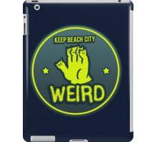 Keep Beach City Weird iPad Case/Skin
