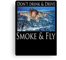 Smoke and Fly Canvas Print