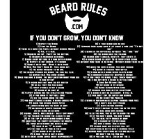 All of the Beard Rules Photographic Print