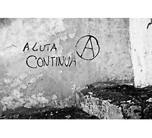 A luta continua Photographic Print