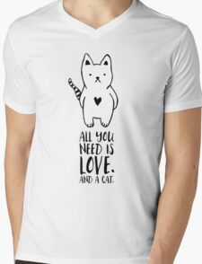 All you need is love. And a cat. Mens V-Neck T-Shirt