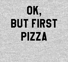 Ok, But First Pizza - Hipster/Funny/Trendy Meme Women's Fitted V-Neck T-Shirt
