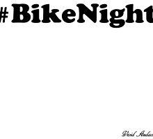 BIKE NIGHT by VividAudacity