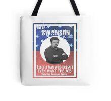 Vote ron swanson! Tote Bag