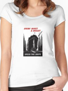 Every Rivet A Bullet - Speed The Ships - WW2 Women's Fitted Scoop T-Shirt