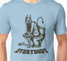 Everybody, Even the Devil Unisex T-Shirt
