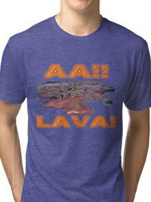 AAH! Lava Tri-blend T-Shirt