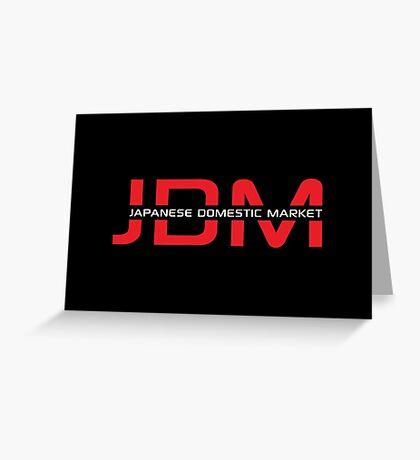 JDM Japanese Domestic Market (dark background) Greeting Card