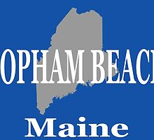 Popham Beach Maine State City and Town Pride  by KWJphotoart
