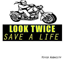 LOOK TWICE SAVE A LIFE Photographic Print