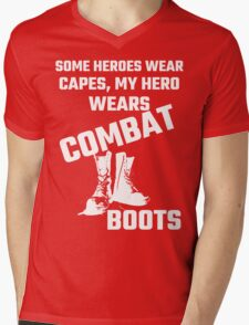 Some Heroes Wear Capes, My Hero Wears Combat Boots Mens V-Neck T-Shirt
