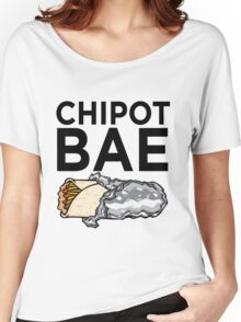 Chipotle Is Bae Women's Relaxed Fit T-Shirt