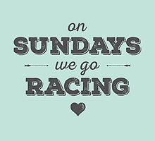 On Sundays We Go Racing by kiss-the-apex
