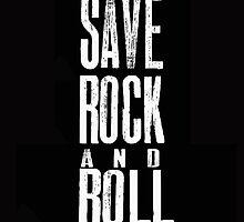 save rock and roll by Emmawa
