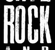 save rock and roll Sticker