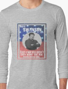 Vote ron swanson! Long Sleeve T-Shirt