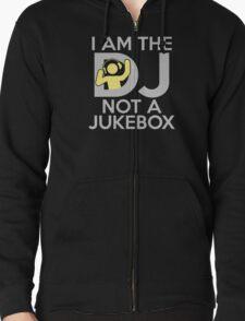 I Am The DJ Not A Jukebox T-Shirt