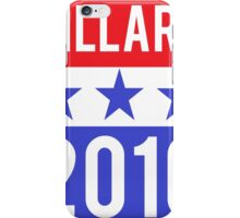 Hillary Clinton 2016 Democrat Election President iPhone Case/Skin
