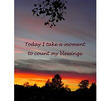 Count my blessings featured in The World As We See It or as we missed it. Photographic Print