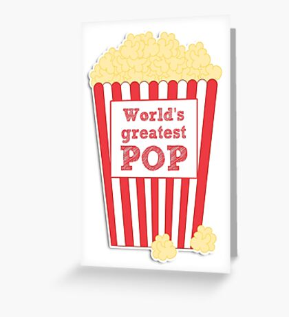 World's greatest Pop - Father's Day Greeting Card