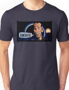 Fantastic! (Ninth Doctor) Unisex T-Shirt