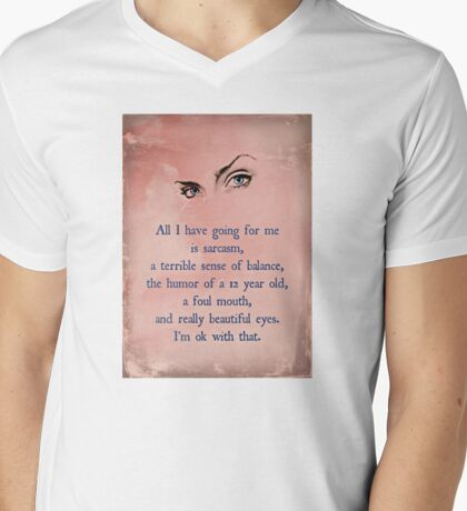 All I have going for me....... Mens V-Neck T-Shirt