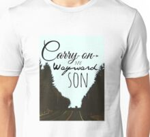 Carry On My Wayward Son Unisex T-Shirt