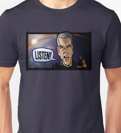 Listen to the Doctor Unisex T-Shirt