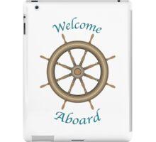 Welcome Aboard iPad Case/Skin