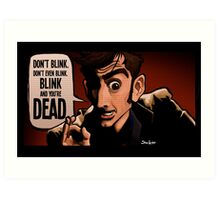 Blink and You're Dead Art Print