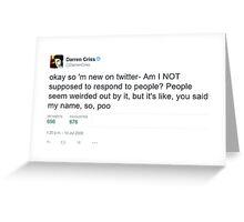 Darren Criss Twitter Greeting Card