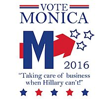 Vote Monica in 2016 Photographic Print