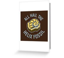 Hail the Helix Fossil Greeting Card