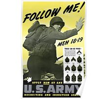 Follow Me - Join The Us Army  Poster