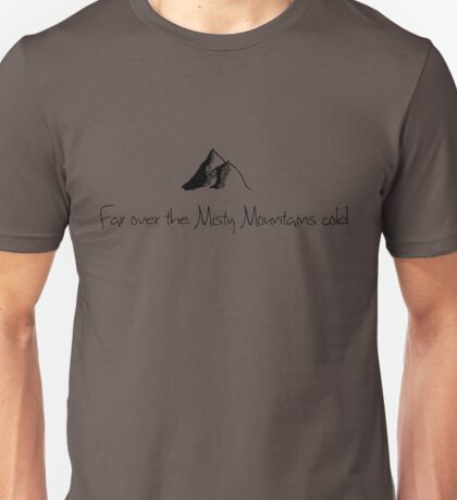 The Misty Mountains Cold Unisex T-Shirt