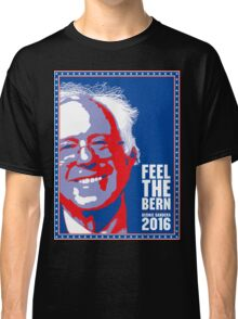 Bernie Sanders 2016 - Feel the Bern Classic T-Shirt