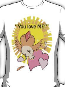 Little happy bird saying you love me! T-Shirt