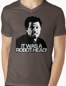 IT WAS A ROBOT HEAD Mens V-Neck T-Shirt