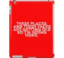 I'm Going Home (red) iPad Case/Skin