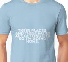 I'm Going Home (blue) Unisex T-Shirt