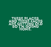 I'm Going Home (green) Unisex T-Shirt