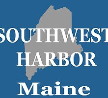 Southwest Harbor Maine State City and Town Pride  by KWJphotoart