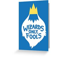 Wizards Only, Fools Greeting Card