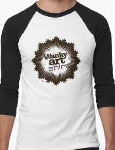Just another WANKY ART SHIRT! T-Shirt