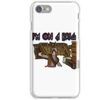I'm On A Brig iPhone Case/Skin