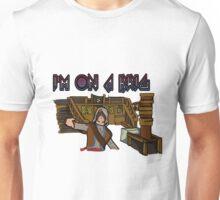 I'm On A Brig Unisex T-Shirt