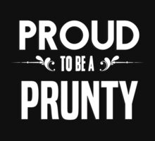 Proud to be a Prunty. Show your pride if your last name or surname is Prunty by mjones7778