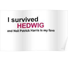 I Survived Hedwig (NPH) Poster