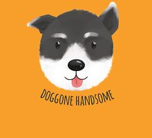 Doggone Handsome Unisex T-Shirt