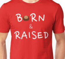 OHIO - BORN & RAISED Unisex T-Shirt